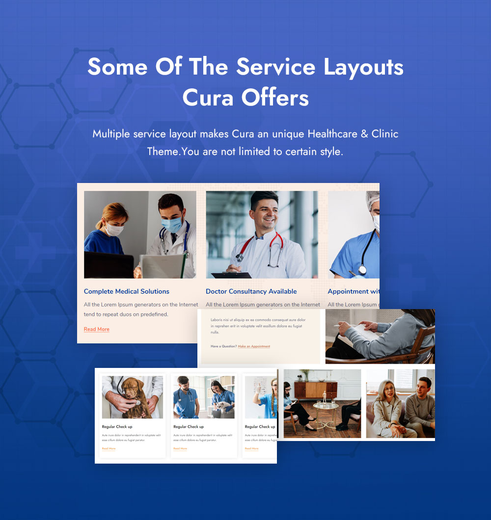 Some of The Service Layouts Cura Offers